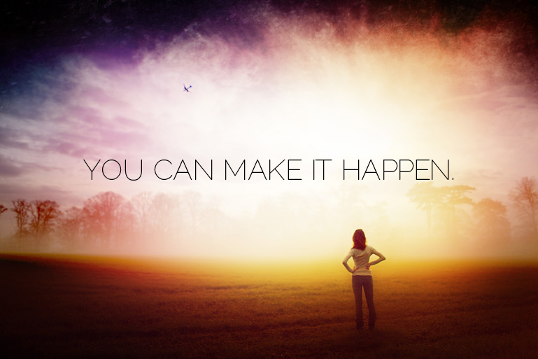 YOU-CAN-MAKE-IT-HAPPEN